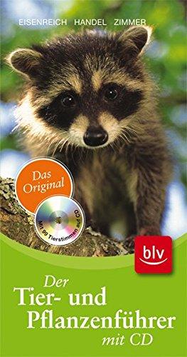 9783835405707: Der Tier- und Pflanzenführer: Das Original Mit 99 Tierstimmen auf CD