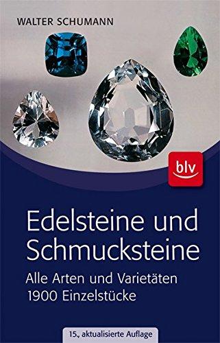 9783835407152: Edelsteine und Schmucksteine: Alle Arten und Varietäten 1900 Einzelstücke