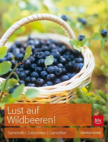 9783835407565: Lust auf Wildbeeren!