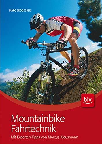 9783835407619: Mountainbike Fahrtechnik: Mit Experten-Tips von Marcus Klausmann