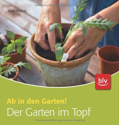 9783835407817: Der Garten im Topf