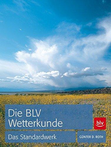 9783835408425: Die BLV Wetterkunde: Das Standardwerk