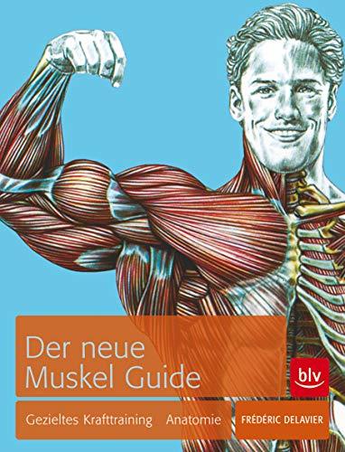 9783835408654: Der neue Muskel Guide: Gezieltes Krafttraining · Anatomie · Mit Poster