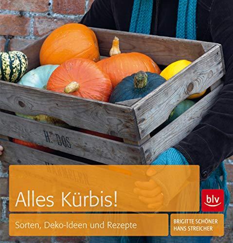 9783835408678: Alles Kürbis!: Sorten, Deko-Ideen und Rezepte