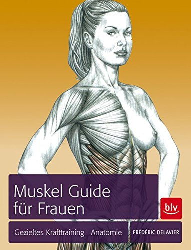 9783835408999: Muskel-Guide speziell fur Frauen: Gezieltes Training · Anatomie