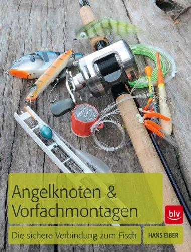 9783835409835: Angelknoten & Vorfachmontagen