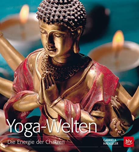 9783835411760: Yoga-Welten: Die Energie der Chakren