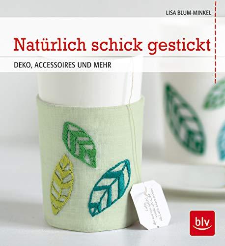 9783835411807: Nat�rlich schick gestickt: DEKO, ACCESSOIRES UND MEHR