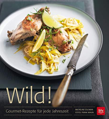 Wild!: Micheline Colsman