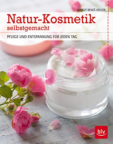 9783835412163: Natur-Kosmetik selbstgemacht: Pflege und Entspannung für jeden Tag
