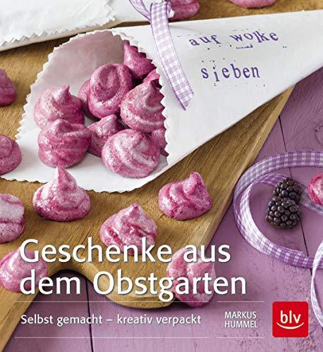 9783835412217: Geschenke aus dem Obstgarten: Selbst gemacht - kreativ verpackt