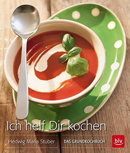9783835412569: Ich helf Dir kochen - Taschenbuch: Das Grundkochbuch