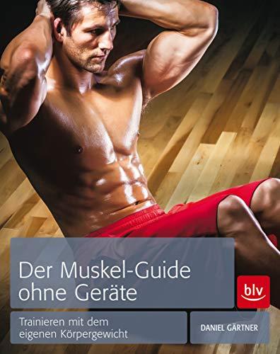 9783835412828: der Muskel-Guide ohne Geräte