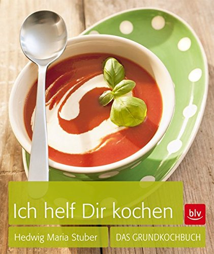 9783835412859: Ich helf Dir kochen: Das Grundkochbuch