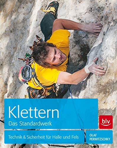 9783835413818: Klettern. Das Standardwerk: Technik & Sicherheit für Halle und Fels