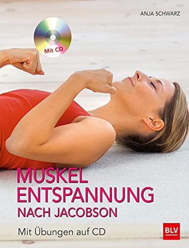 9783835413924: Muskelentspannung nach Jacobson: mit Übungen auf CD