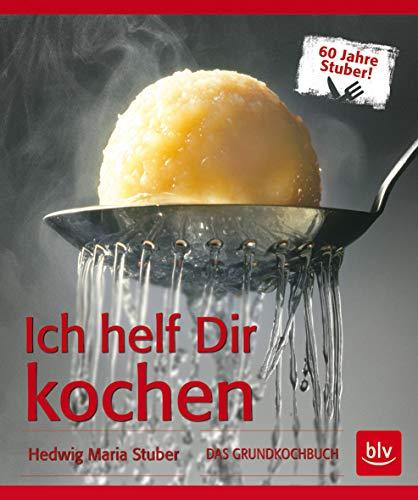 9783835414006: Ich helf Dir kochen: Das Grundkochbuch - Mit Videolinks im Buch
