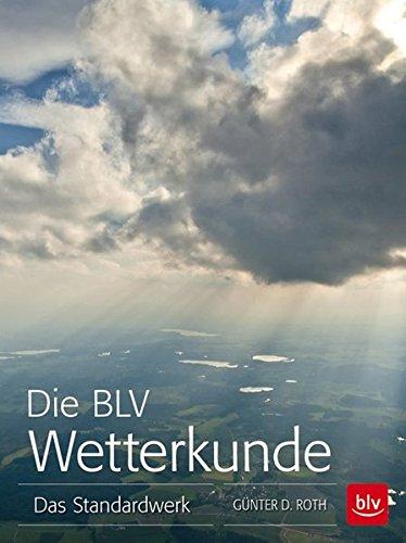 9783835414396: Die BLV Wetterkunde
