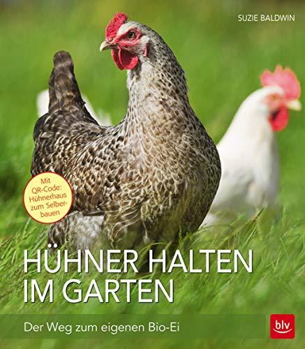 9783835415157: Hühner halten im Garten: Der Weg zum eigenen Bio-Ei