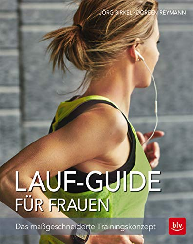 9783835415300: Lauf-Guide für Frauen: Das maßgeschneiderte Trainingskonzept