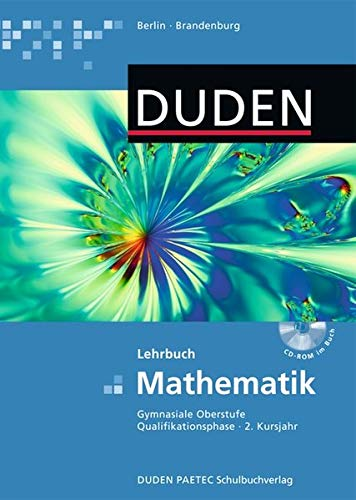 Duden Mathematik - Gymnasiale Oberstufe - Qualifikationsphase: Adam, Viola, Bayer,