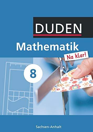 9783835511477: Mathematik Na klar! 8 Lehrbuch Sachsen-Anhalt Sekundarschule
