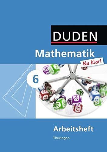 9783835511644: Mathematik Na klar! 6 Arbeitsheft. Thüringen