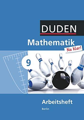 9783835512177: Mathematik Na klar! 9. Schuljahr. Arbeitsheft Sekundarschule Berlin