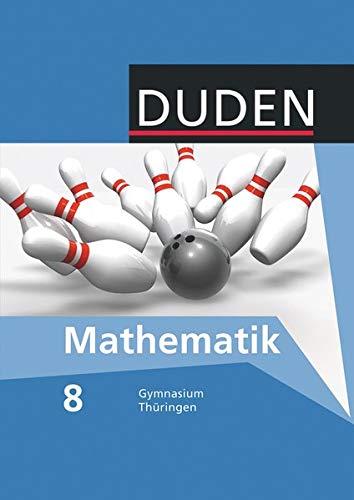 9783835512283: Duden Mathematik 8. Schülerbuch Gymnasium Thüringen: Sekundarstufe 1