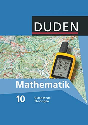 9783835512320: Duden Mathematik Sekundarstufe I 10. Schuljahr. Schülerbuch Gymnasium Thüringen