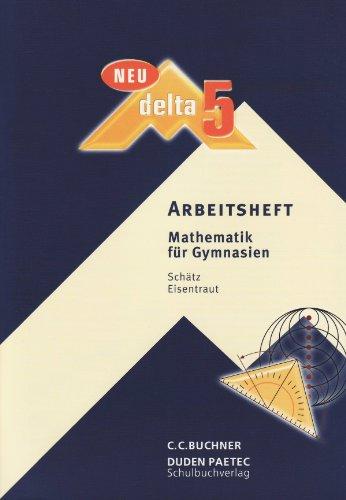 9783835519022: Arbeitsheft delta Mathematik 5. Bayern Gymnasium