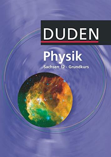 9783835530812: Lehrbuch Physik 12 Sachsen Grundkurs
