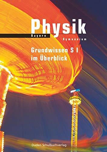 9783835531116: Physik Bayern Gymnasium Grundwissen S I in Überblick