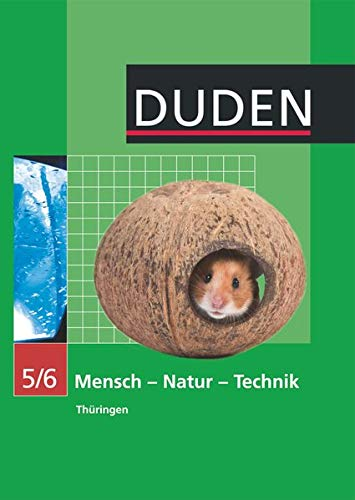 9783835531130: Mensch-Natur-Technik Klasse 5/6 Lehrbuch Thüringen Regelschule