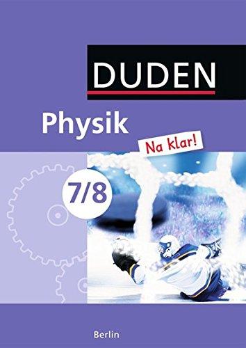 9783835531406: Physik Na klar! 7/8 Lehrbuch Berlin Sekundarschule