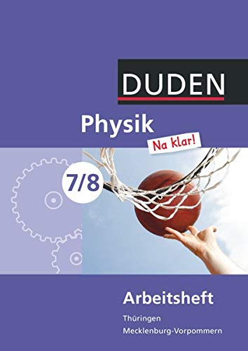 9783835531512: Physik Na klar! 7/8 Arbeitsheft Thüringen/Mecklenburg-Vorpommern Realschule