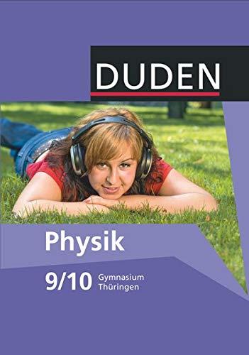 9783835532236: Duden Physik Neubearbeitung. 9./10. Schuljahr - Schülerbuch. Gymnasium Thüringen