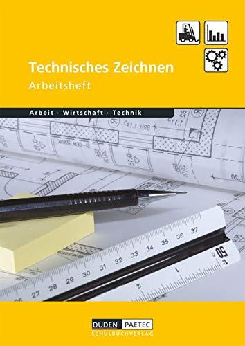 9783835560123: Duden Arbeit - Wirtschaft - Technik: Technisches Zeichnen. Arbeitsheft