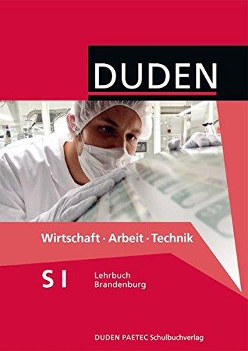9783835560161: Wirtschaft Arbeit Technik Sekundarstufe I Lehrbuch. Brandenburg