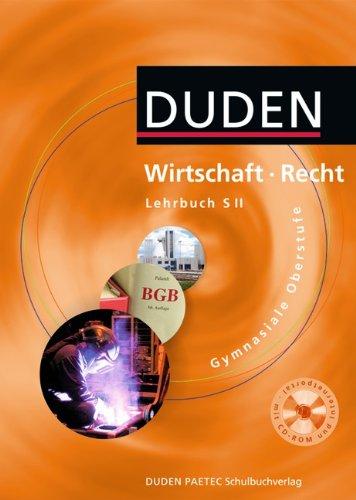 9783835565005: Duden. Wirtschaft - Recht. Sekundarstufe II Lehrbuch