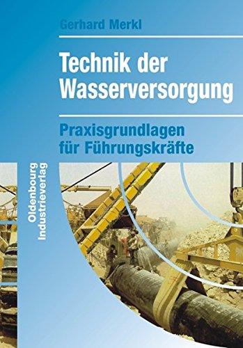 Technik der Wasserversorgung: Gerhard Merkl