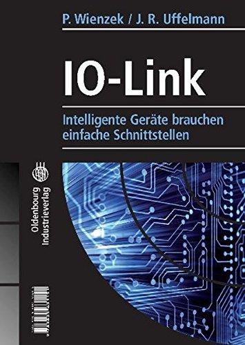 9783835631151: IO-Link: Intelligente Geräte brauchen einfache Schnittstellen