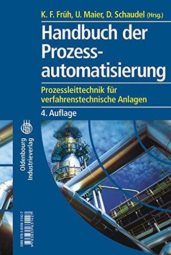 9783835631427: Handbuch der Prozessautomatisierung: Prozessleittechnik für verfahrenstechnische Anlagen