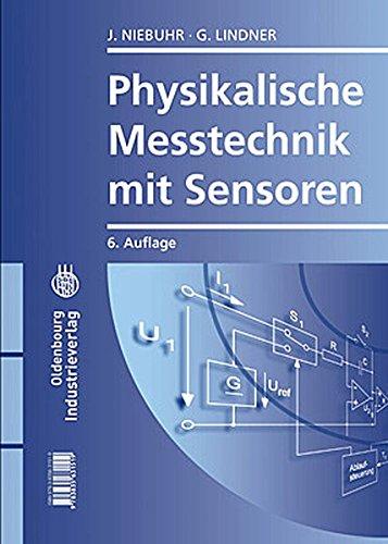 Physikalische Messtechnik mit Sensoren: Gerhard Lindner