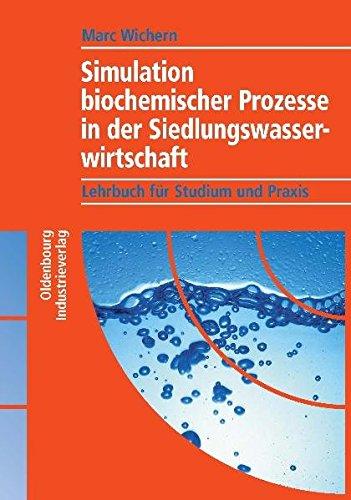 Simulation biochemischer Prozesse in der Siedlungswasserwirtschaft: Marc Wichern