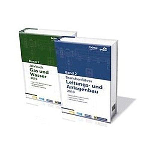 Jahrbuch Gas und Wasser 2010 Band I und Branchenführer - Leitungs- und Anlagenbau 2010 Band II