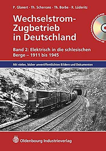 Wechselstrom-Zugbetrieb in Deutschland 2: Peter Glanert