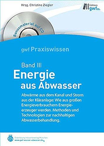 9783835632639: Energie aus Abwasser: gwf-Reihe Praxiswissen Band III