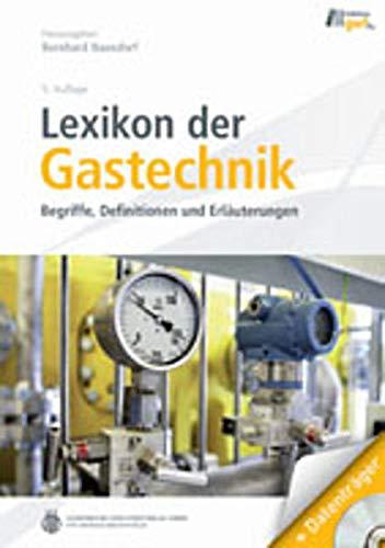 Lexikon der Gastechnik: Oldenbourg Industrieverla