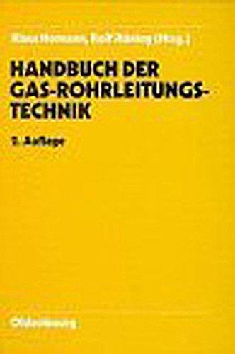 Handbuch Gasrohrleitungstechnik: Klaus Homann